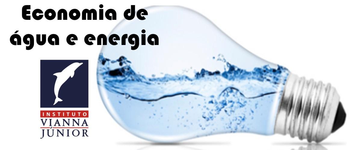 A importância da economia e uso consciente da água e energia